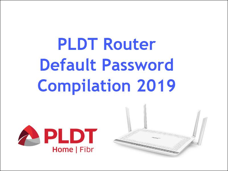 Default Password Of Pldt Routers 2019 Compilation Cyberblogspot