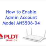 Image on how to enable admin account of pldt router an5506-04