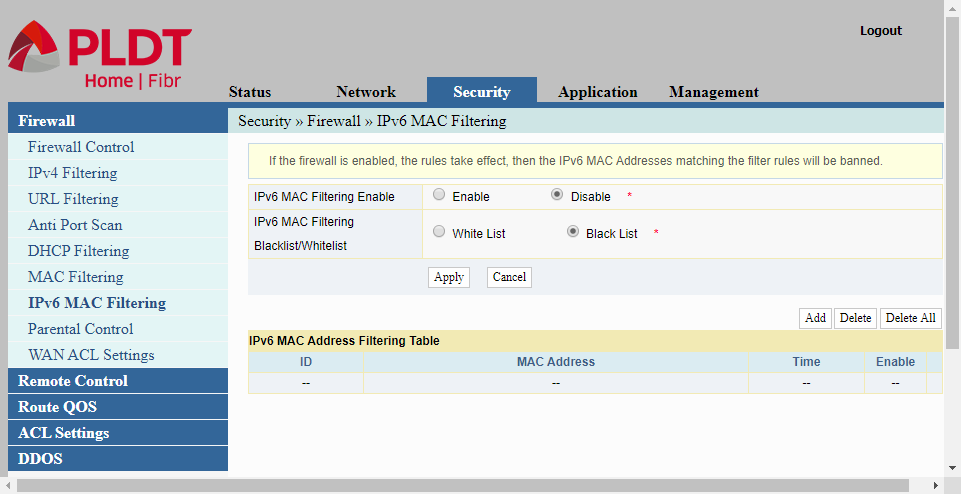 IPv6 MAC filtering under Firewall menu is similar to IPv4 MAC Filtering in configuring a PLDT router.
